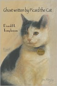 Ghost Written By Picard The Cat - Donald I Templeman