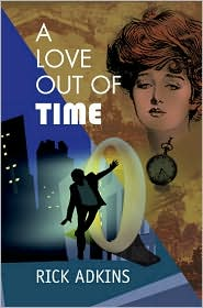 A Love Out Of Time - Rick Adkins