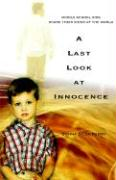 A Last Look at Innocence: Middle School Kids Share Their Views of the World