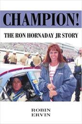 Champion!: The Ron Hornaday JR Story - Ervin, Robin