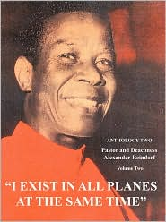 I Exist In All Planes At The Same Time: Anthology Two: Volume Three - Olumba Olumba Obu, Carl Alexander-Reindorf (Compiler)