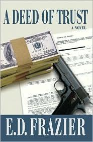 A Deed Of Trust - E.D. Frazier