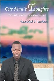 One Man's Thoughts - Randolph T Cuthbert
