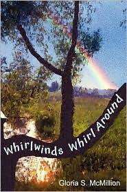Whirlwinds Whirl Around - Gloria McMillion