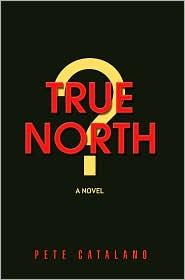 True North - Pete Catalano