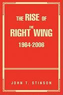 The Rise of the Right Wing 1964-2006