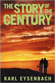 The Story of the Century - Karl Eysenbach