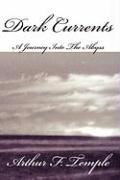 Dark Currents: A Journey Into the Abyss