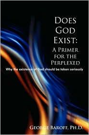 Does God Exist - George Baroff