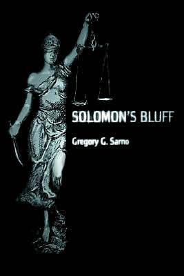 Solomon's Bluff - Gregory G. Sarno