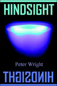 Hindsight - Peter Wright