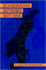 Scandinavian September Sixty-Nine - Bennett Lear Fairorth