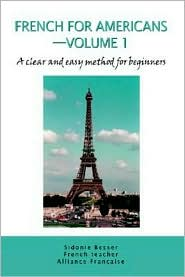 French For Americans-Volume 1 - Sidonie Besser