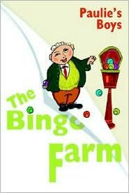 The Bingo Farm - Paulie's Boys