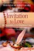 Invitation to Love: 108 Reminders for the Enlightened Ones