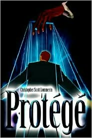 Protege - Christopher Scott Lommerin
