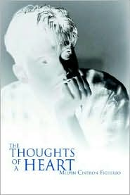 The Thoughts of a Heart - Melvin Cintron Figuereo