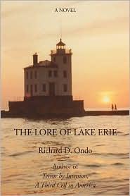The Lore Of Lake Erie - Richard D Ondo