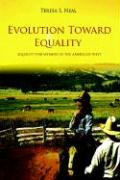 Evolution Toward Equality: Equality for Women in the American West