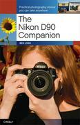 Ben, Long: The Nikon D90 Companion