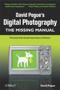 David Pogue: David Pogue´s Digital Photography
