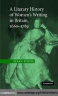 Literary History of Women`s Writing in Britain, 1660-1789 - Susan Staves