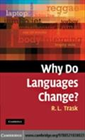 Why Do Languages Change? - Larry Trask