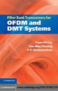 Lin, Yuan-Pei;Phoong, See-May;Vaidyanathan, P. P.: Filter Bank Transceivers for OFDM and DMT Systems
