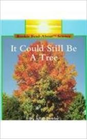 It Could Still Be a Tree - Fowler, Allan