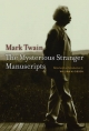 The Mysterious Stranger Manuscripts - Mark Twain; William M. Gibson