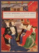 The Lost Tapestries of the City of Ladies: Christine de Pizan's Renaissance Legacy