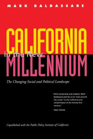 California in the New Millennium: The Changing Social and Political Landscape - Mark Baldassare