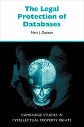 The Legal Protection of Databases - Davison, Mark J.