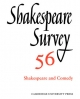 Shakespeare Survey: Volume 56, Shakespeare and Comedy - Peter Holland