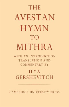 The Avestan Hymn to Mithra - Gershevitch, Ilya