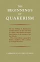 The Beginnings of Quakerism - William C. Braithwaite