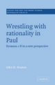 Wrestling with Rationality in Paul - John D. Moores