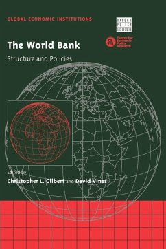 The World Bank: Structure and Policies - Gilbert, Christopher L. / Vines, David (eds.)