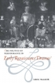 Politics of Performance in Early Renaissance Drama - Greg Walker
