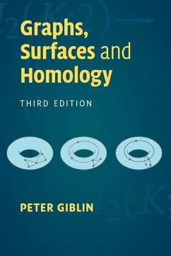 Graphs, Surfaces and Homology - Giblin, Peter