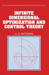 Infinite Dimensional Optimization and Control Theory - Fattorini, Hector O.