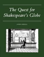 The Quest for Shakespeare's Globe