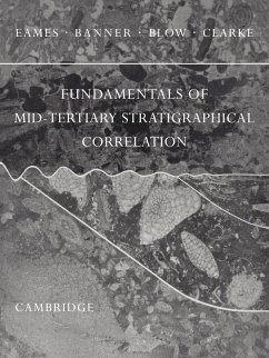 Fundamentals of Mid-Tertiary Stratigraphical Correlation - F. E. , Eames F. T. , Banner W. H. , Blow