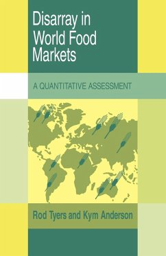 Disarray in World Food Markets: A Quantitative Assessment - Rod, Tyers Kym, Anderson Tyers, Rod