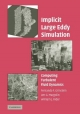 Implicit Large Eddy Simulation - Fernando F. Grinstein; Len G. Margolin; William J. Rider