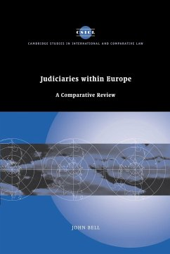 Judiciaries Within Europe: A Comparative Review - John, Bell Bell, John