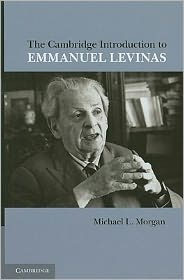 The Cambridge Introduction to Emmanuel Levinas - Michael L. Morgan