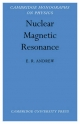 Nuclear Magnetic Resonance - E.R. Andrew