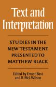 Text and Interpretation: Studies in the New Testament Presented to Matthew Black