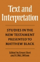 Text and Interpretation - Robert McLachlan Wilson; Ernest Best